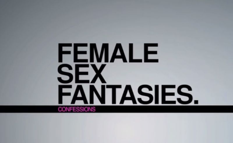 Women confess their sex fantasies