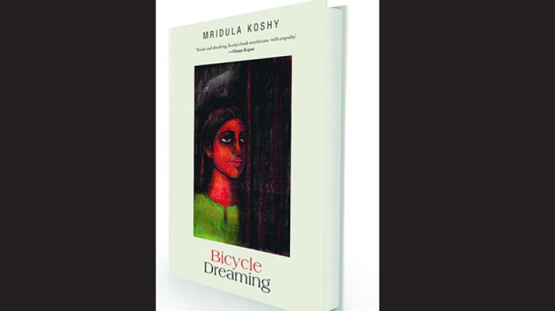 Bicycle Dreaming  by Mridula Koshy  Speaking Tiger, Rs 350.