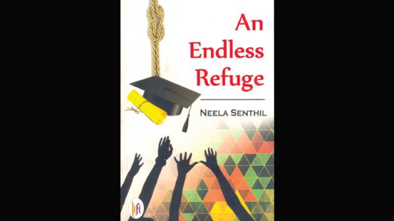 """An Endless Refuge"" by Neela Senthil,  (Lifi Publications Pvt. Ltd, New Delhi, 2016)"